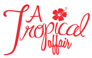 A Tropical Affair